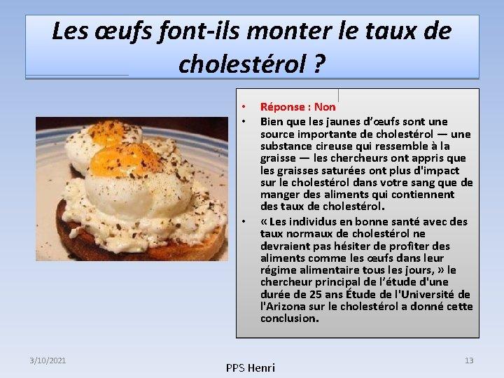 Les œufs font-ils monter le taux de cholestérol ? • • • 3/10/2021 Réponse