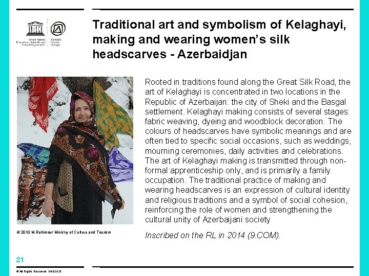 Traditional art and symbolism of Kelaghayi, making and wearing women's silk headscarves - Azerbaidjan