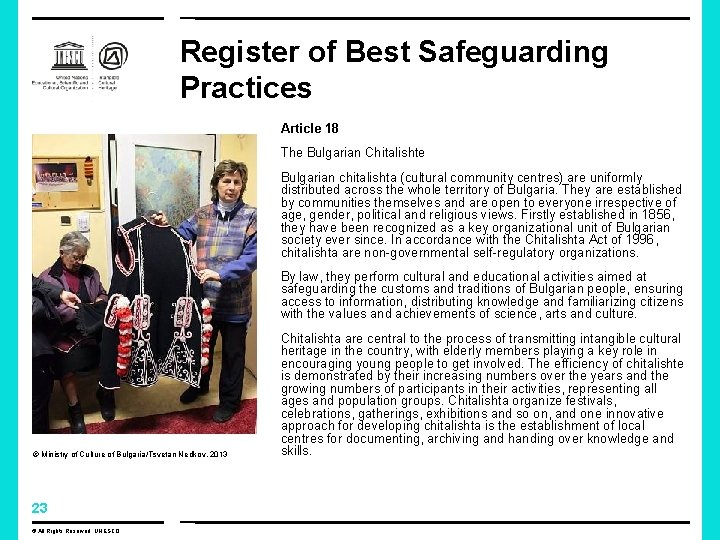 Register of Best Safeguarding Practices Article 18 The Bulgarian Chitalishte Bulgarian chitalishta (cultural community