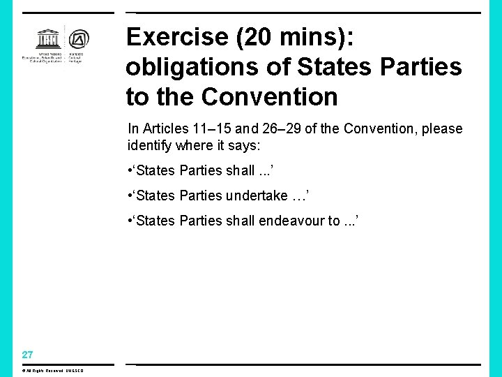 Exercise (20 mins): obligations of States Parties to the Convention In Articles 11– 15