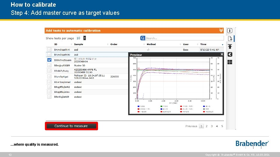 How to calibrate Step 4: Add master curve as target values …where quality is