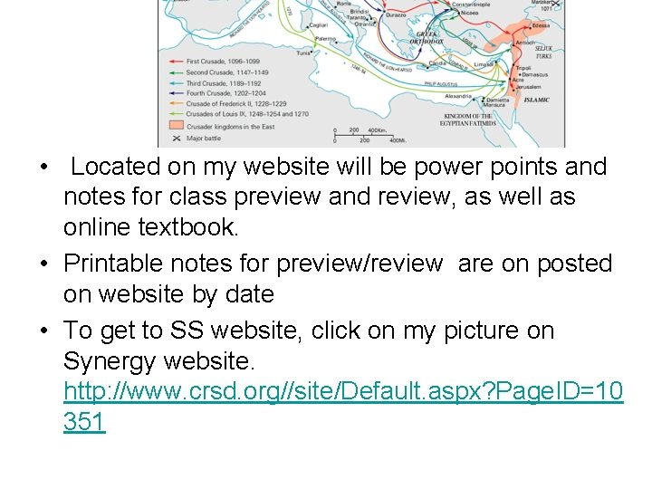• Located on my website will be power points and notes for class
