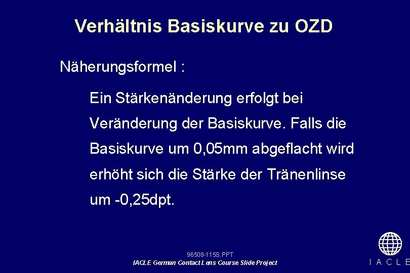 Verhältnis Basiskurve zu OZD Näherungsformel : Ein Stärkenänderung erfolgt bei Veränderung der Basiskurve. Falls