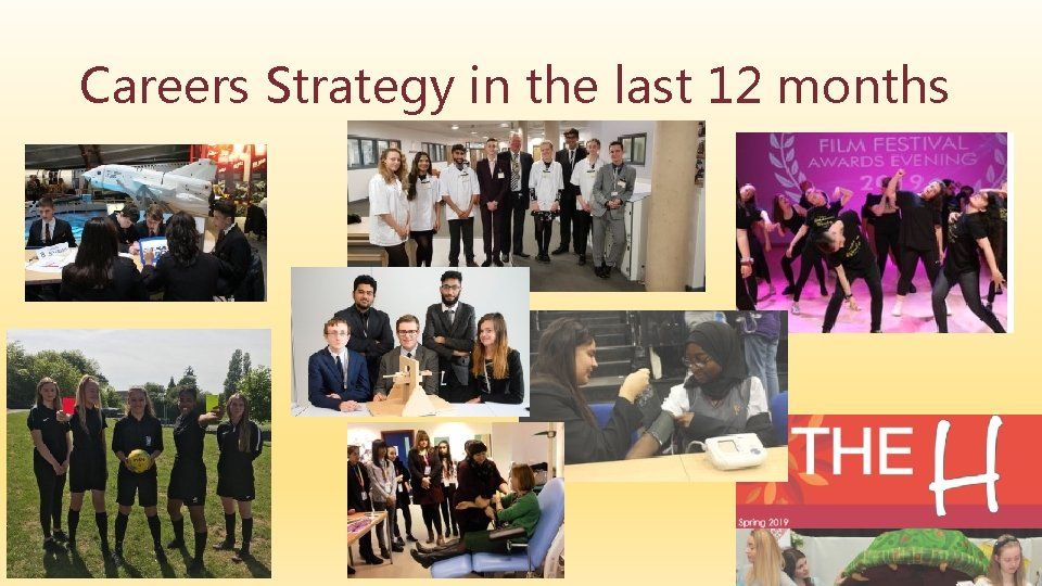 Careers Strategy in the last 12 months