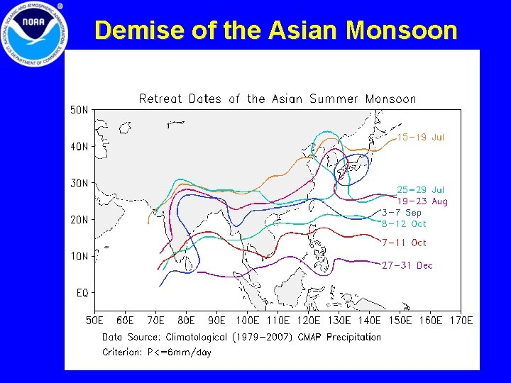 Demise of the Asian Monsoon 11