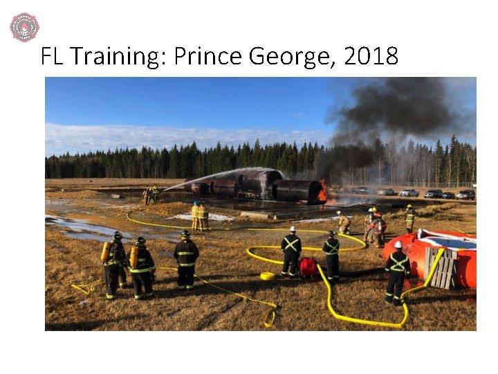 FL Training: Prince George, 2018