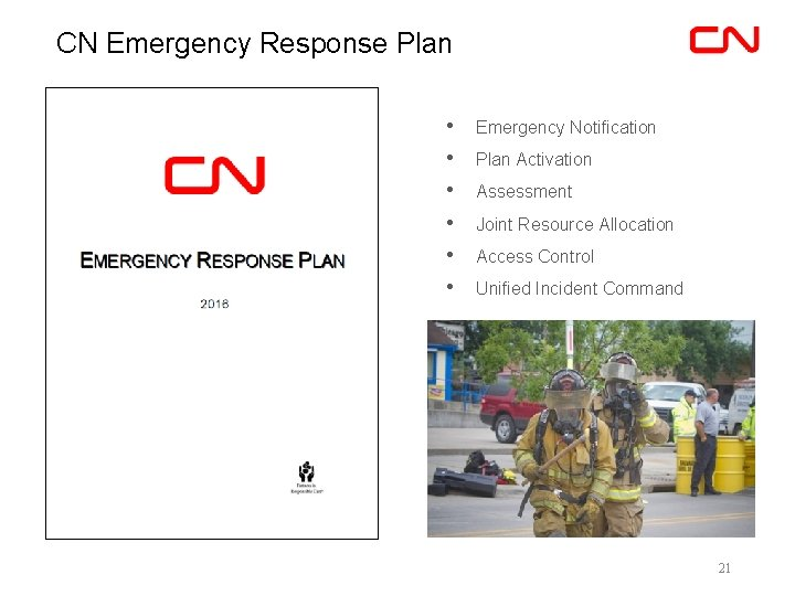 CN Emergency Response Plan • • • Emergency Notification Plan Activation Assessment Joint Resource