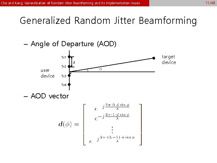 11/48 Cho and Kang: Generalization of Random Jitter Beamforming and Its Implementation Issues Generalized