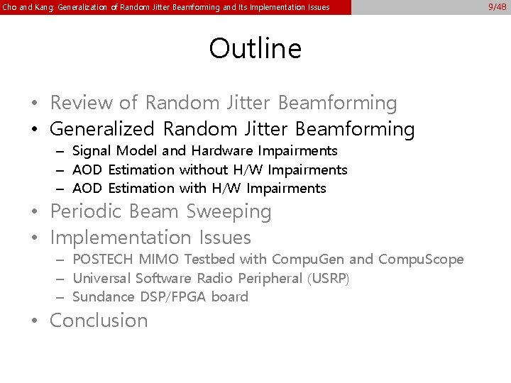 Cho and Kang: Generalization of Random Jitter Beamforming and Its Implementation Issues Outline •