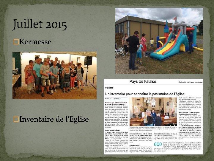 Juillet 2015 �Kermesse �Inventaire de l'Eglise