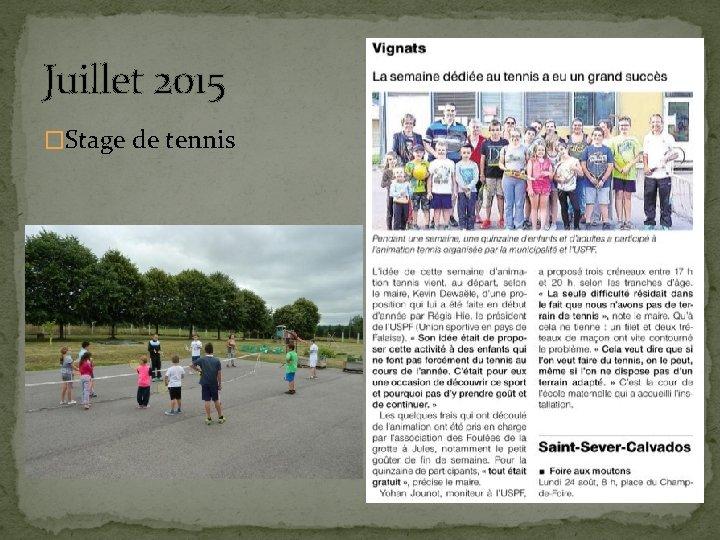 Juillet 2015 �Stage de tennis