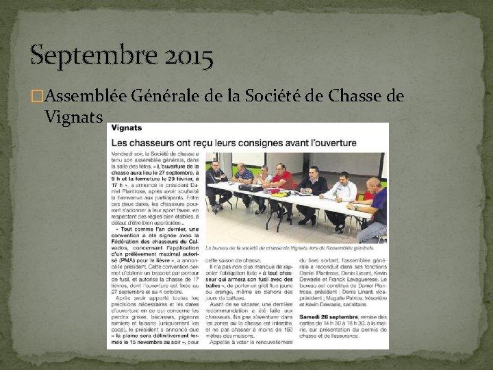 Septembre 2015 �Assemblée Générale de la Société de Chasse de Vignats