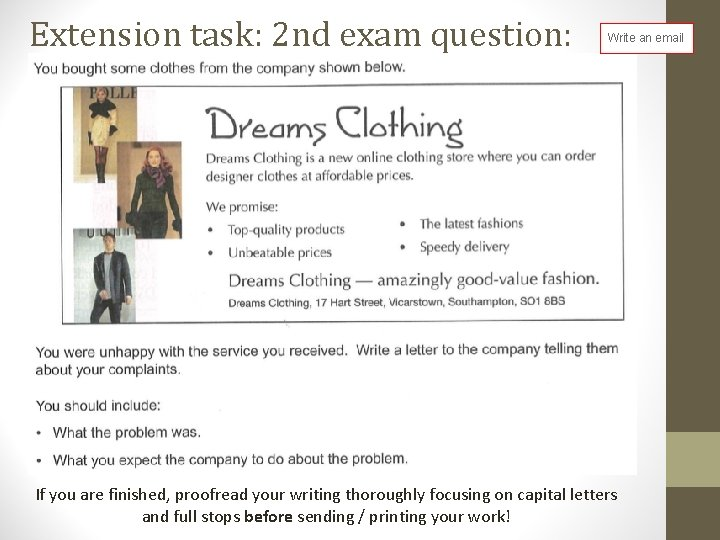 Extension task: 2 nd exam question: Write an email If you are finished, proofread