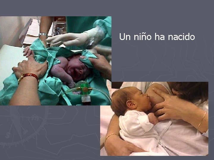 Un niño ha nacido
