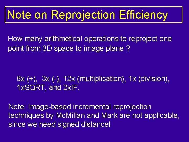 Note on Reprojection Efficiency How many arithmetical operations to reproject one point from 3