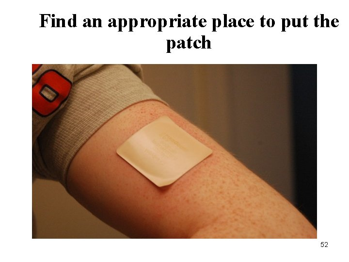 Find an appropriate place to put the patch 52