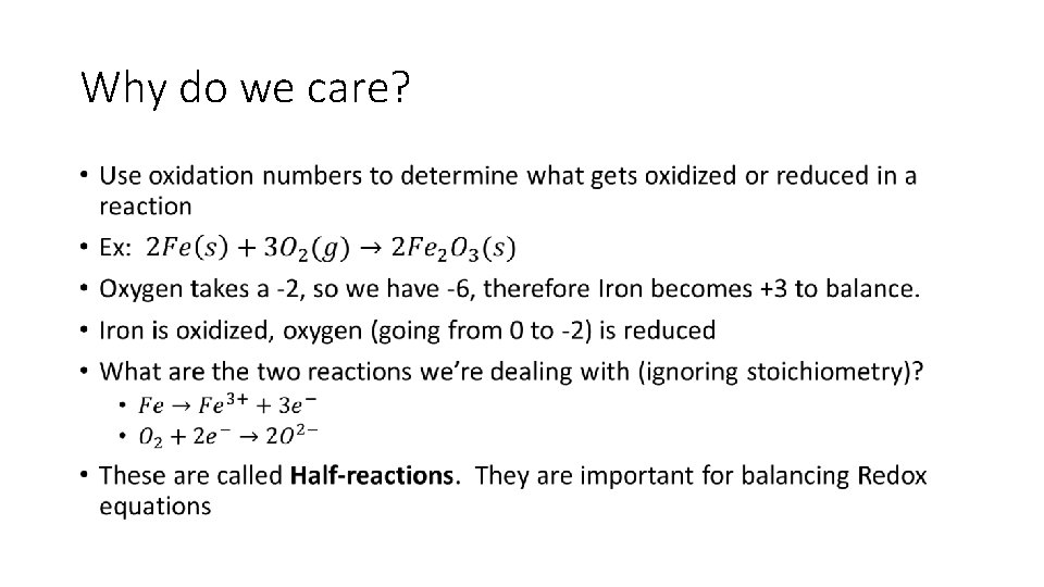 Why do we care? •