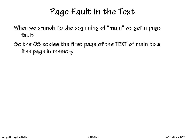 """Page Fault in the Text When we branch to the beginning of """"main"""" we"""