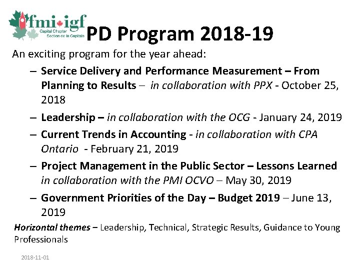 PD Program 2018 -19 An exciting program for the year ahead: – Service Delivery