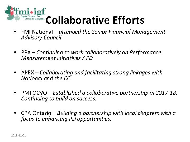Collaborative Efforts • FMI National – attended the Senior Financial Management Advisory Council •