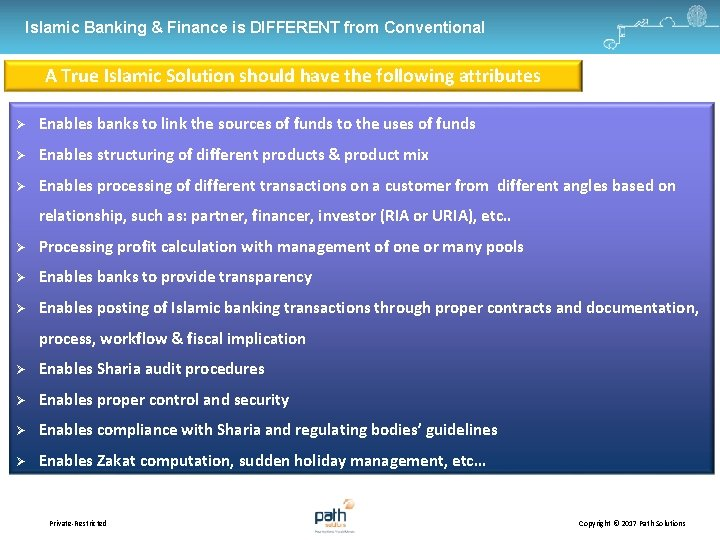 Islamic Banking & Finance is DIFFERENT from Conventional A True Islamic Solution should have