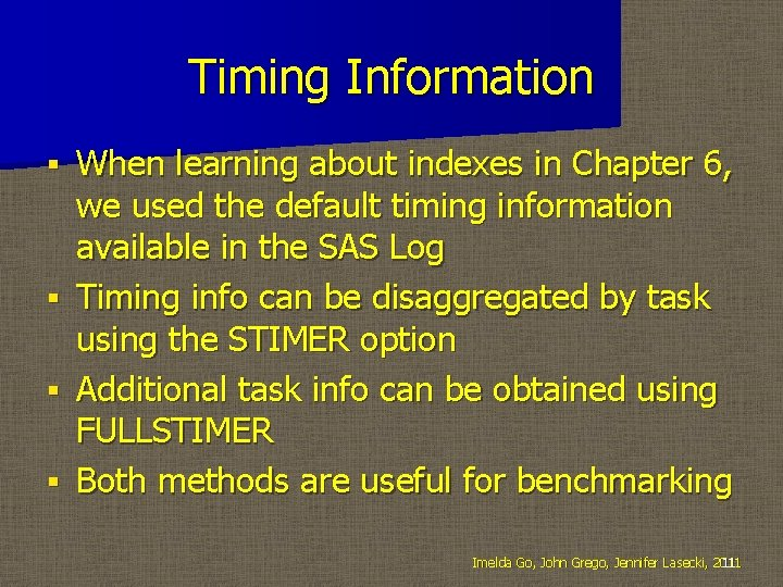 Timing Information When learning about indexes in Chapter 6, we used the default timing