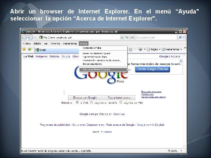 """Abrir un browser de Internet Explorer. En el menú """"Ayuda"""