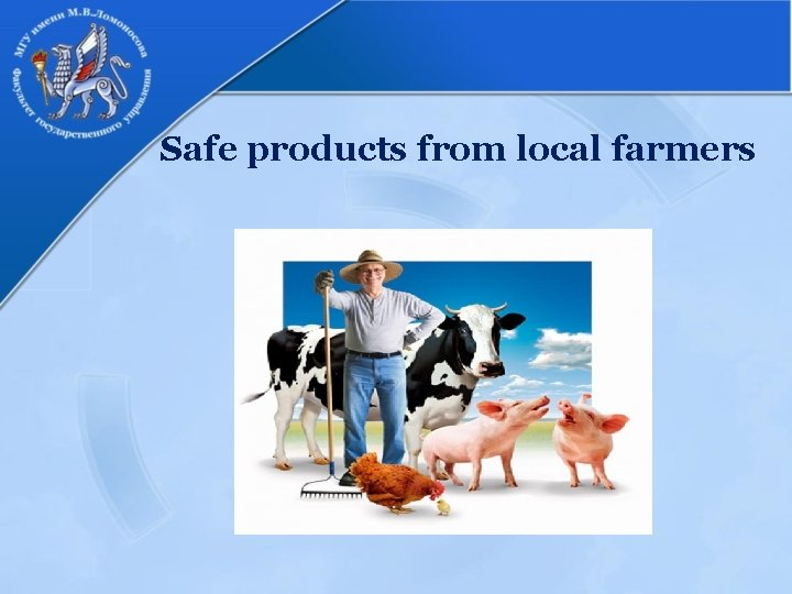 Safe products from local farmers
