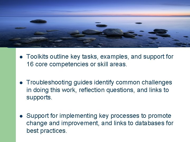 Community Tool Box- cont'd l Toolkits outline key tasks, examples, and support for 16