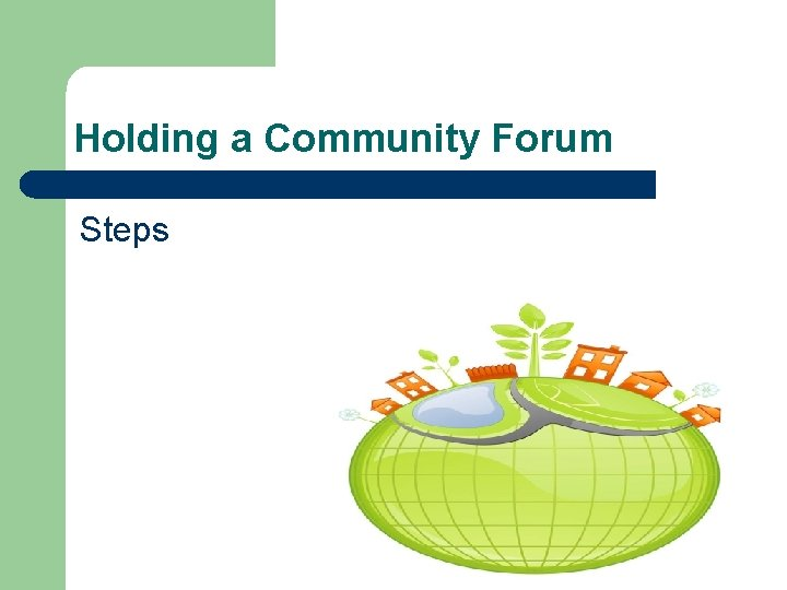 Holding a Community Forum Steps
