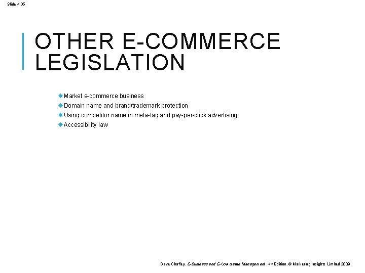 Slide 4. 35 OTHER E-COMMERCE LEGISLATION Market e-commerce business Domain name and brand/trademark protection