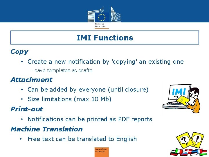IMI Functions Copy • Create a new notification by 'copying' an existing one -