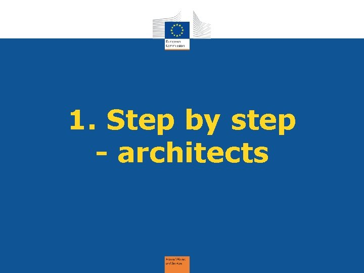 1. Step by step - architects