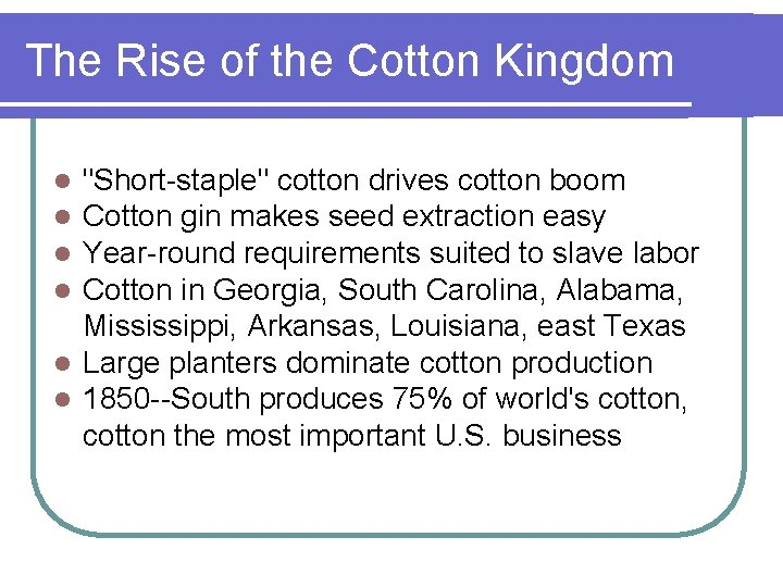 The Rise of the Cotton Kingdom