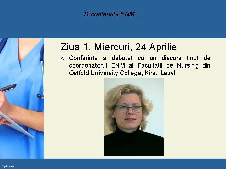 Si conferinta ENM … Ziua 1, Miercuri, 24 Aprilie o Conferinta a debutat cu