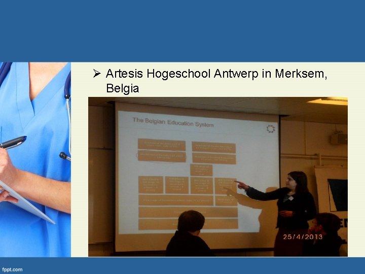 Ø Artesis Hogeschool Antwerp in Merksem, Belgia
