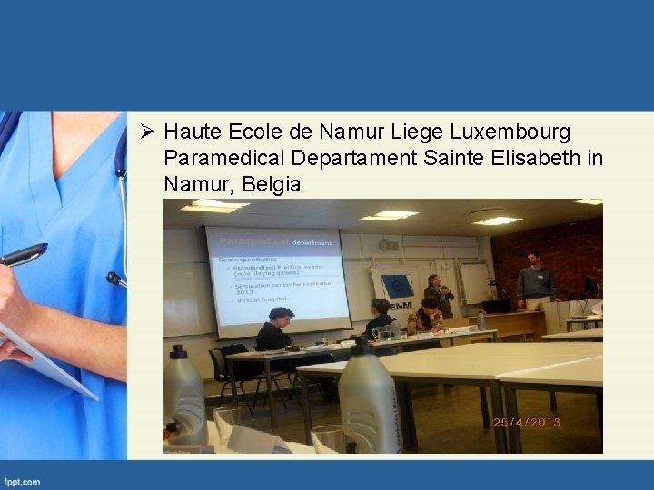 Ø Haute Ecole de Namur Liege Luxembourg Paramedical Departament Sainte Elisabeth in Namur, Belgia