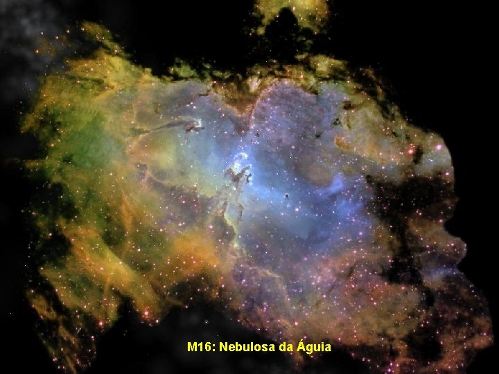 M 16: Nebulosa da Águia