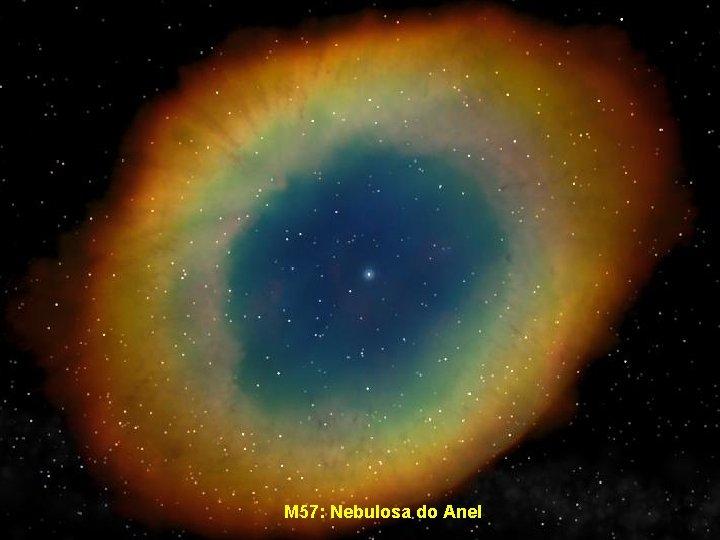 M 57: Nebulosa do Anel