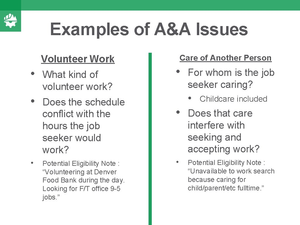 Examples of A&A Issues Volunteer Work • What kind of volunteer work? • Does