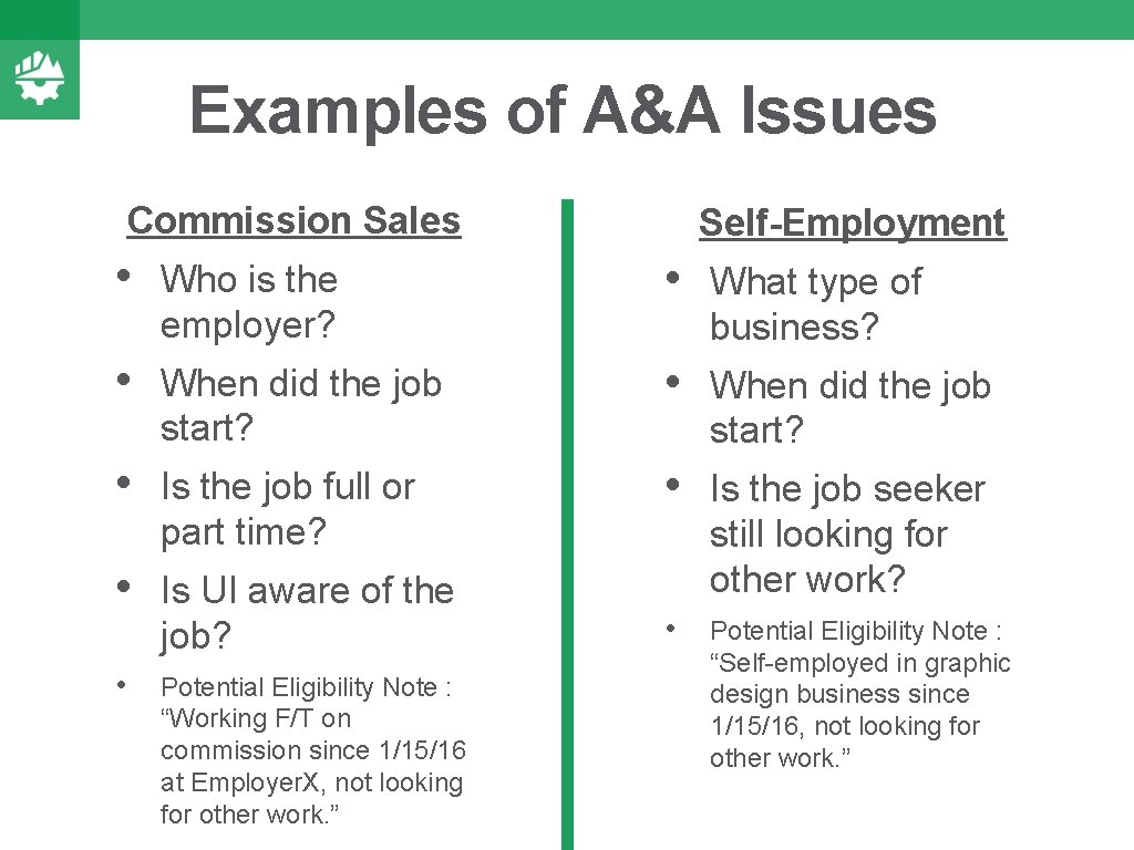 Examples of A&A Issues Commission Sales Self-Employment • Who is the employer? • What