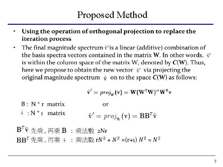 Proposed Method • 7