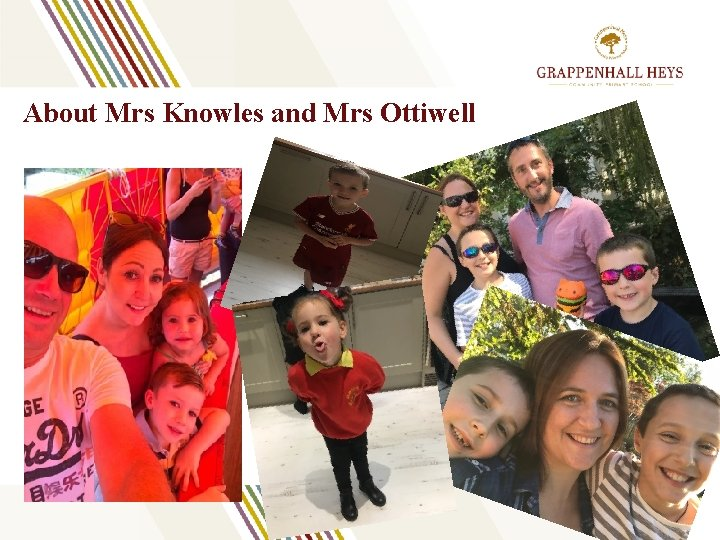 About Mrs Knowles and Mrs Ottiwell