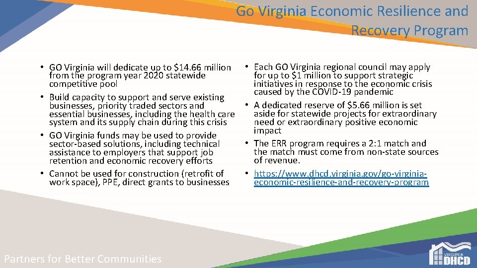 Go Virginia Economic Resilience and Recovery Program • GO Virginia will dedicate up to