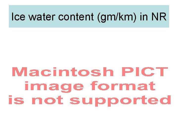 Ice water content (gm/km) in NR