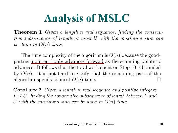 Analysis of MSLC Yaw-Ling Lin, Providence, Taiwan 10