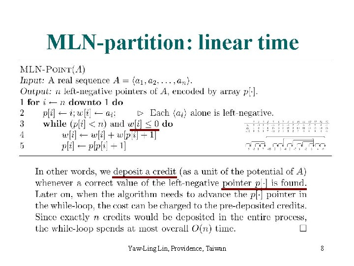 MLN-partition: linear time Yaw-Ling Lin, Providence, Taiwan 8