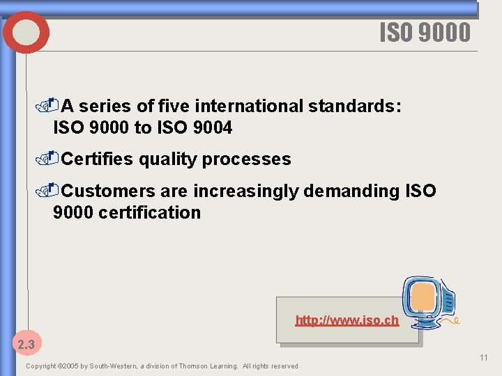 ISO 9000. A series of five international standards: ISO 9000 to ISO 9004. Certifies