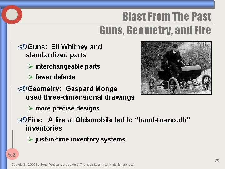 Blast From The Past Guns, Geometry, and Fire. Guns: Eli Whitney and standardized parts