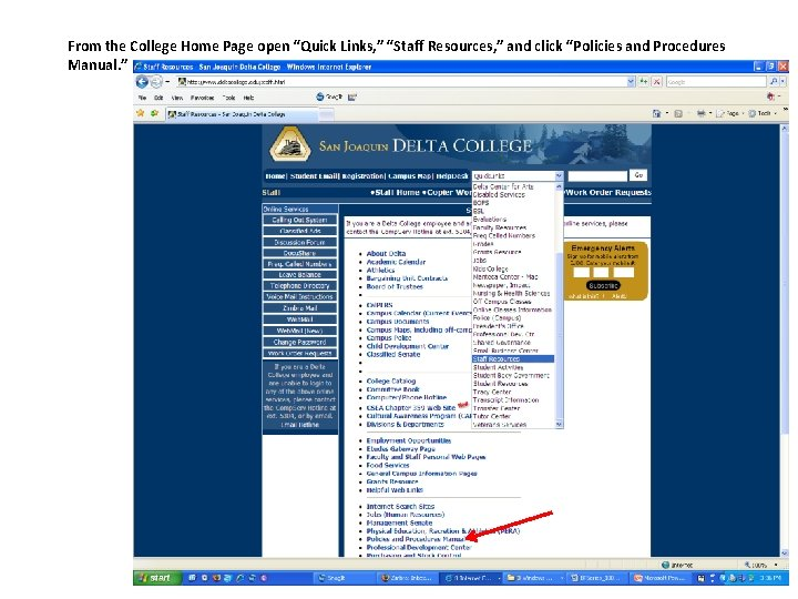 """From the College Home Page open """"Quick Links, """" """"Staff Resources, """" and click"""